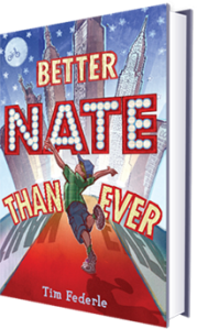Cover image of BETTER NATE THAN EVER by Tim Federle