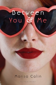 Cover image of BETWEEN YOU & ME by Marisa Calin