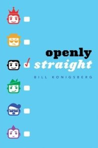 Cover image of OPENLY STRAIGHT by Bill Konigsberg
