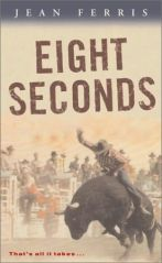 Cover for EIGHT SECONDS by Jean Ferris