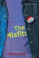 Cover of THE MISFITS by James Howe