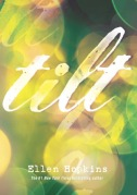 Cover for TILT by Ellen Hopkins