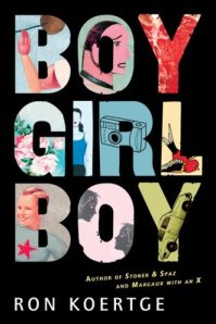 Cover for BOY GIRL BOY by Ron Koertge