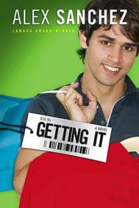 Cover of GETTING IT by Alex Sanchez