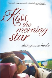 Cover for KISS THE MORNING STAR by Elissa Janine Hoole