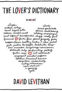 Cover for THE LOVER'S DICTIONARY by David Levithan