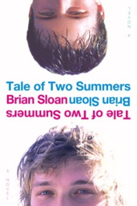 Cover for TALE OF TWO SUMMERS by Brian Sloan