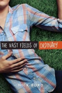 Cover of THE VAST FIELDS OF ORDINARY by Nick Burd